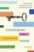 Unlocking the Schoolhouse Door