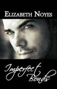 Imperfect Bonds