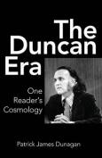 The Duncan Era