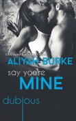 Say You're Mine