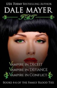 Family Blood Ties: Books 4-6
