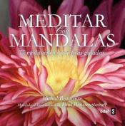 Meditar Con Mandalas [Spanish]