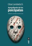 Aprendiendo de Los Psicopatas [Spanish]