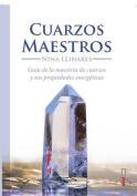 Cuarzos Maestros [Spanish]