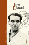 Lorca Esencial [Spanish]