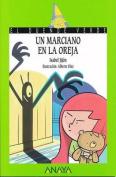 Un Marciano En La Oreja [Spanish]