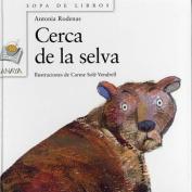 Cerca de La Selva [Spanish]