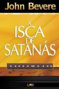 A Isca de Satanas (Devocional) [POR]