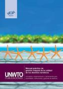 Manual Practico de Gestion Integral de La Calidad de Los Destinos Turisticos [Spanish]