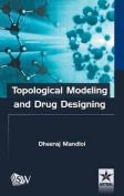 Topological Modeling and Drug Designing