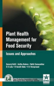 Plant Health Managmenet for Food Security