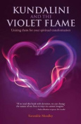 Kundalini and the Violet Flame