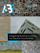 Integrating Building Functions Into Massive External Walls