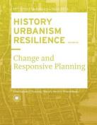 History Urbanism Resilience Volume 03