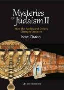 Mysteries of Judaism II