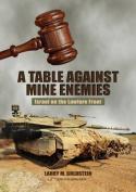 Table Against Mine Enemies