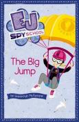 The Big Jump (EJ Spy School)