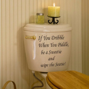 EasyKan If You Dribble Toilt Decal Stickers,Removable and Easy to Apply Vinyl Toilet Reminder for Bathroom