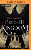 Crooked Kingdom (Six of Crows) [Audio]