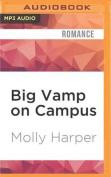 Big Vamp on Campus  [Audio]
