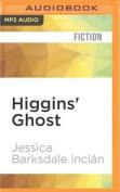 Higgins' Ghost [Audio]