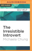 The Irresistible Introvert [Audio]