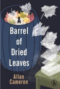 A Barrel of Dried Leaves