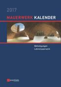 Mauerwerk-Kalender 2017 (Mauerwerk-Kalender  [GER]