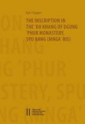 The Inscription in the Du Khang of Phur Monastery Spu Rang (Mngaris)