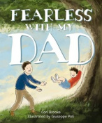 Fearless with My Dad