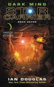 Dark Mind: Star Carrier
