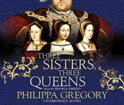Three Sisters, Three Queens [Audio]