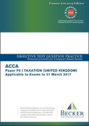 ACCA Approved - F6 Taxation UK - Finance Acts 2015 (FA2015 and Finance (No.2) Act 2015) (Sept 2016 to March 2017 Exams)