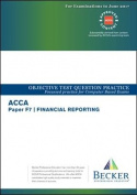 ACCA Approved - F7 Financial Reporting (Sept 2016 to June 2017 Exams)