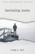 Becoming Moon