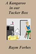 A Kangaroo in Our Tucker Box