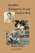 Another Kangaroo in Our Tucker Box