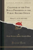 Calendar of the Fine Rolls Preserved in the Public Record Office, Vol. 14