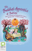 The Buddha's Apprentice at Bedtime [Audio]