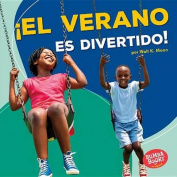 El Verano Es Divertido! (Summer Is Fun!) (Bumba Books en Espanol Diviertete Con las Estaciones
