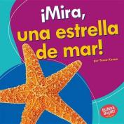 Mira, Una Estrella de Mar! (Look, a Starfish!) (Bumba Books en Espanol Veo Animales Marinos  [Spanish]