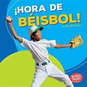 Hora de Beisbol! (Baseball Time!) (Bumba Books en Espanol Hora de Deportes!