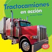 Tractocamiones En Accion (Big Rigs on the Go) (Bumba Books en Espanol Maquinas en Accion