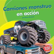 Camiones Monstruo En Accion (Monster Trucks on the Go) (Bumba Books en Espanol Maquinas en Accion