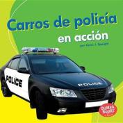 Carros de Policia En Accion (Police Cars on the Go) (Bumba Books en Espanol Maquinas en Accion  [Spanish]
