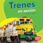 Trenes En Accion (Trains on the Go) (Bumba Books en Espanol Maquinas en Accion