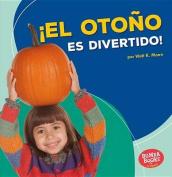 El Otono Es Divertido! (Fall Is Fun!) (Bumba Books en Espanol Diviertete Con las Estaciones  [Spanish]