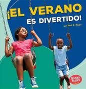 El Verano Es Divertido! (Summer Is Fun!) (Bumba Books en Espanol Diviertete Con las Estaciones  [Spanish]
