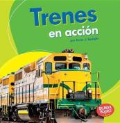 Trenes En Accion (Trains on the Go) (Bumba Books en Espanol Maquinas en Accion  [Spanish]
