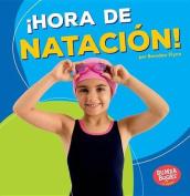 Hora de Natacion! (Swimming Time!) (Bumba Books en Espanol Hora de Deportes!  [Spanish]
